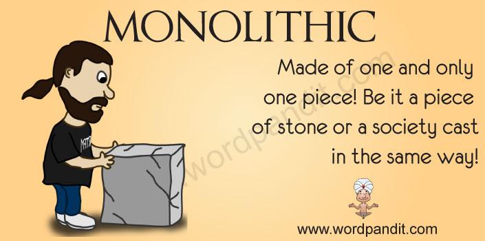monolithic   Wordpandit