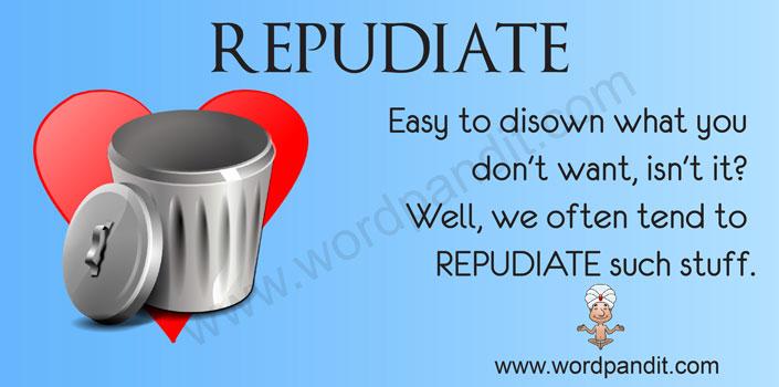 Repudiate   Wordpandit  Repudiate Meaning