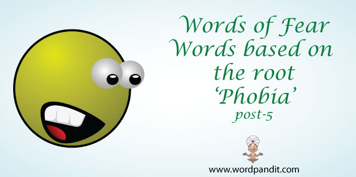 words based on root phobia
